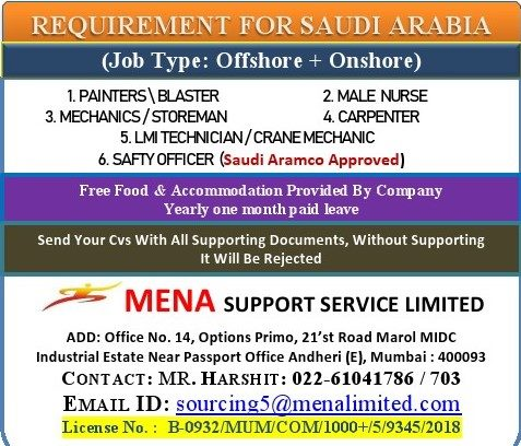 REQUIREMENT FOR SAUDI ARABIA (Job Type: Offshore + Onshore)