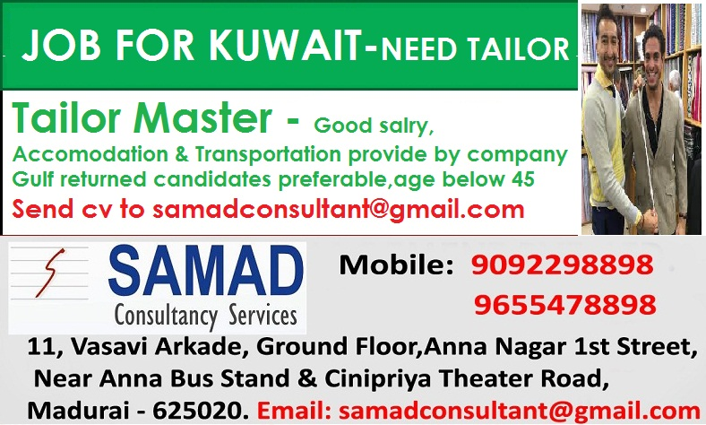 JOBS FOR KUWAIT, NEED TAILORS, (Good Salary, Accommodation