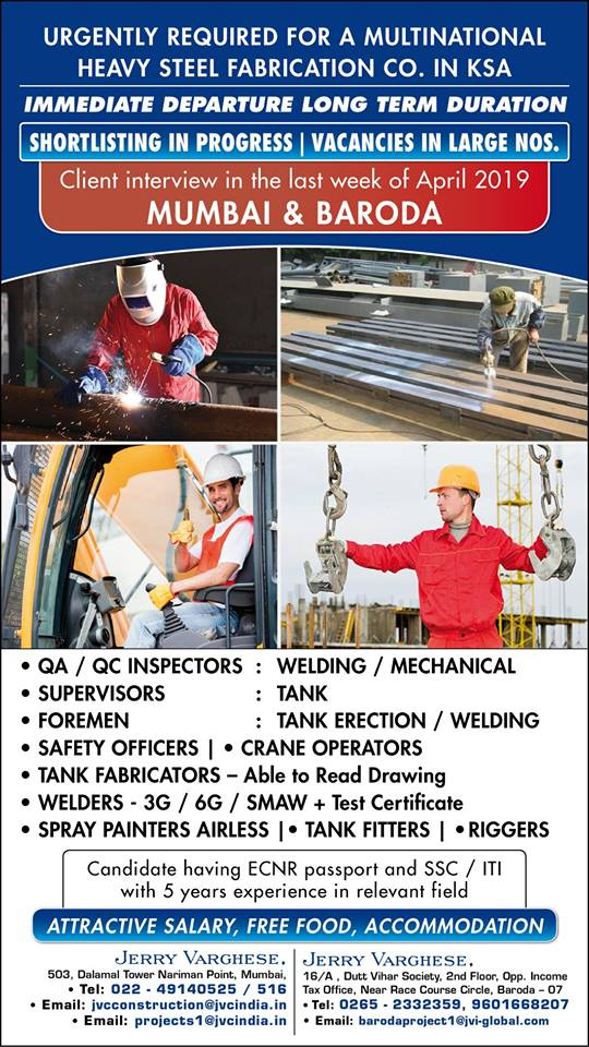 Urgently Required For A Multinational Heavy Steel Fabrication Co  In KSA