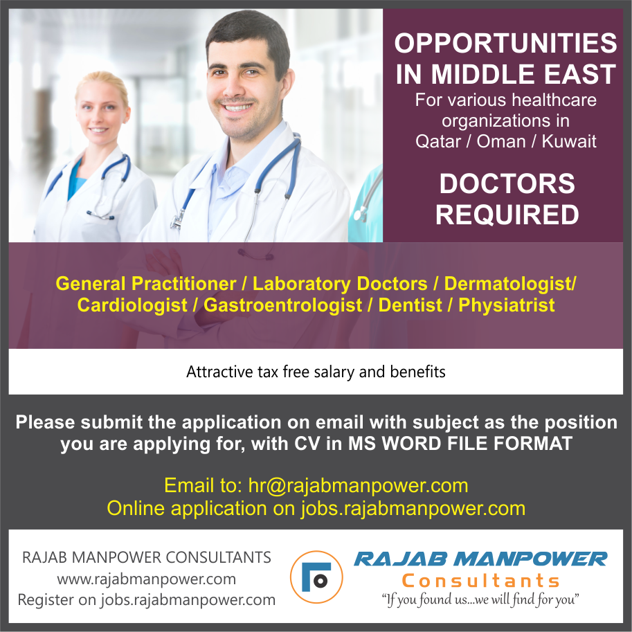DOCTORS REQUIRED IN MIDDLE EAST For various healthcare organizations