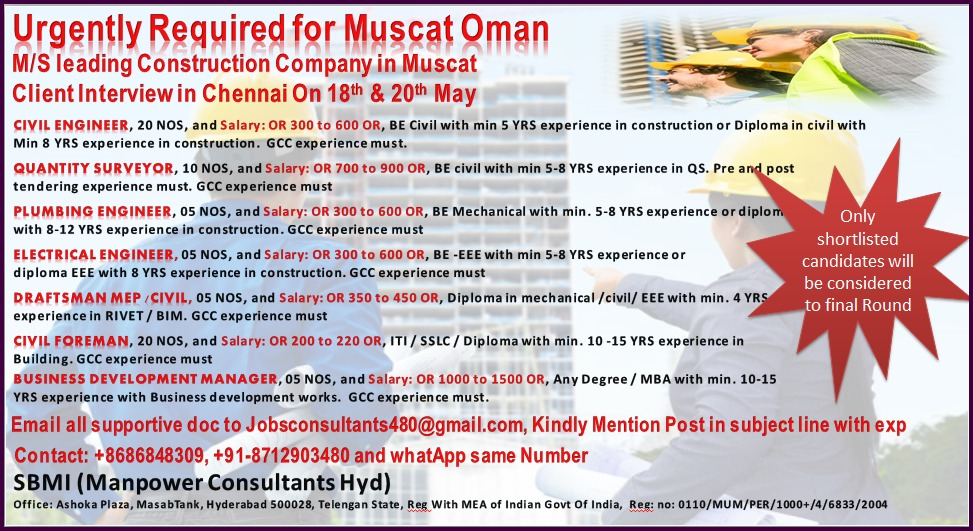 Required for Muscat Oman for a Leading Construction company