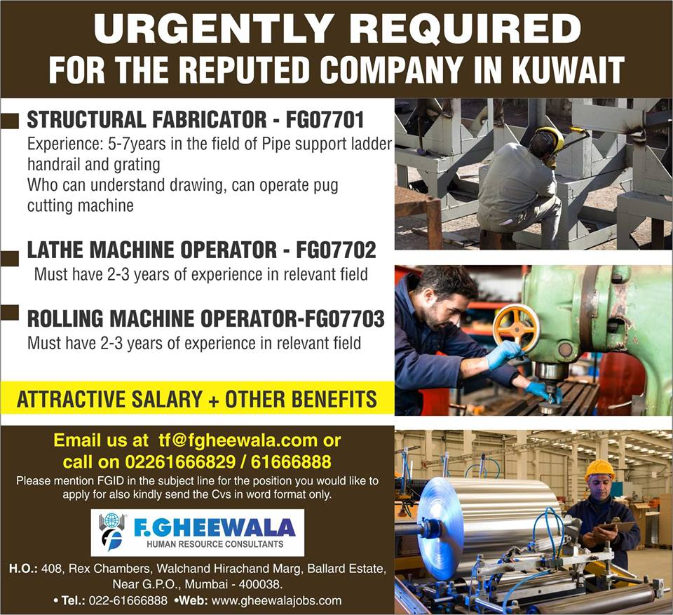 Urgently Required For The Reputed Fabrication Company In Kuwait