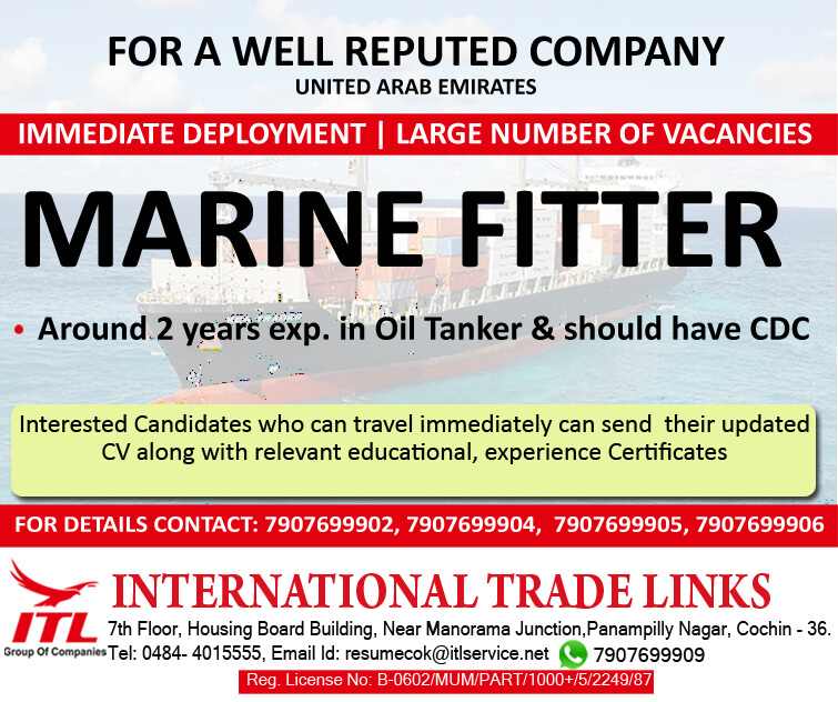 URGENT REQUIREMENT FOR MARINE FITTER FOR A REPUTED SHIPPING