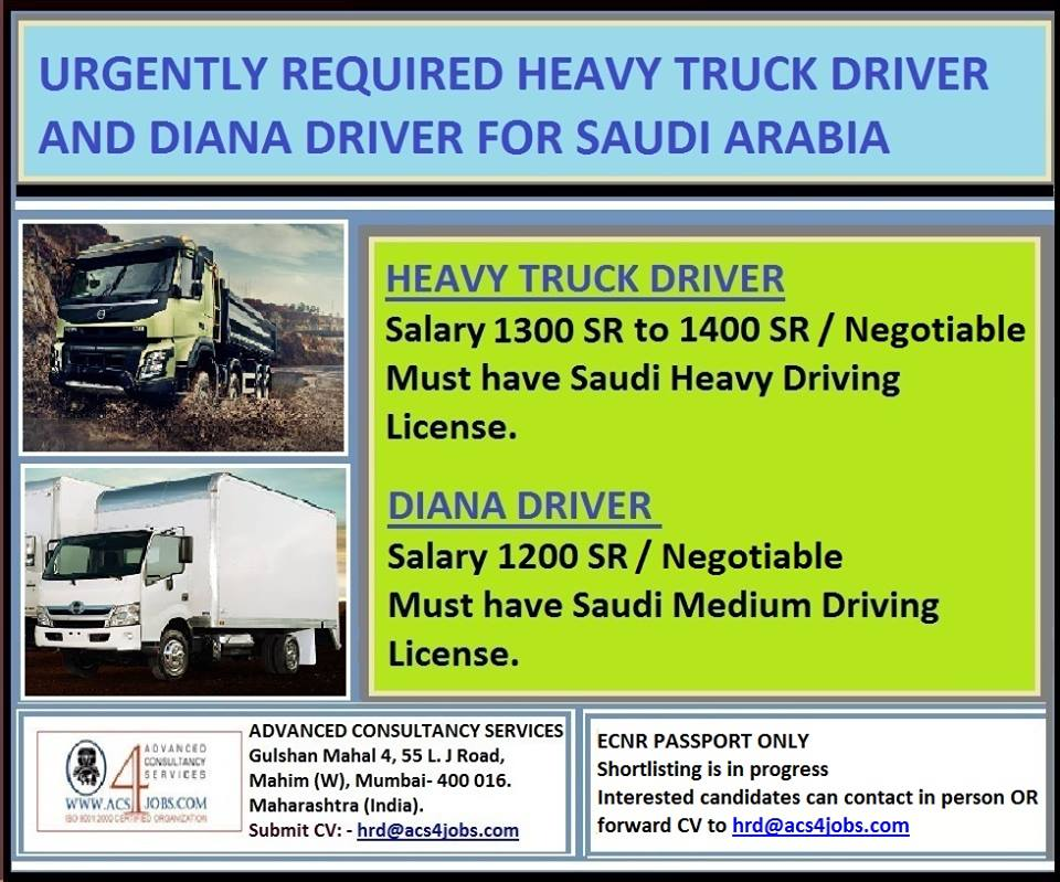 Truck Driver Salary >> Urgently Required Heavy Truck Driver And Diana Driver For Saudi Arabia