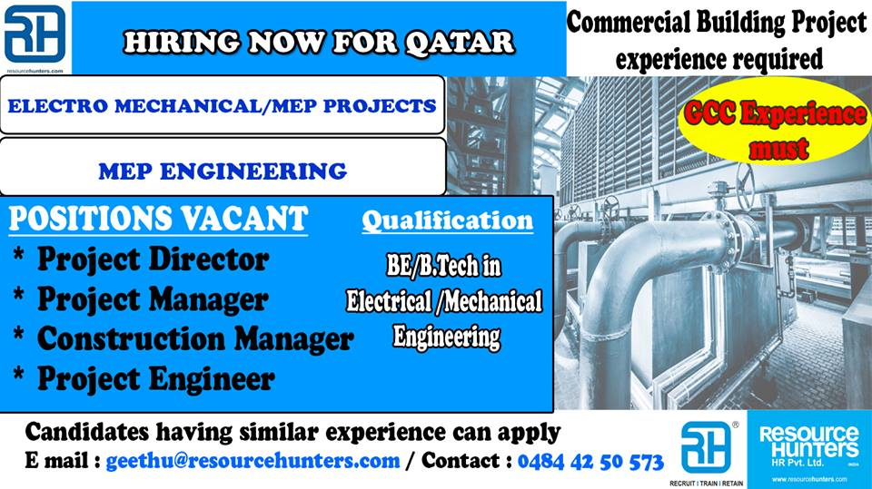 Hiring Now for Qatar – Electromechanical / MEP Projects (MEP