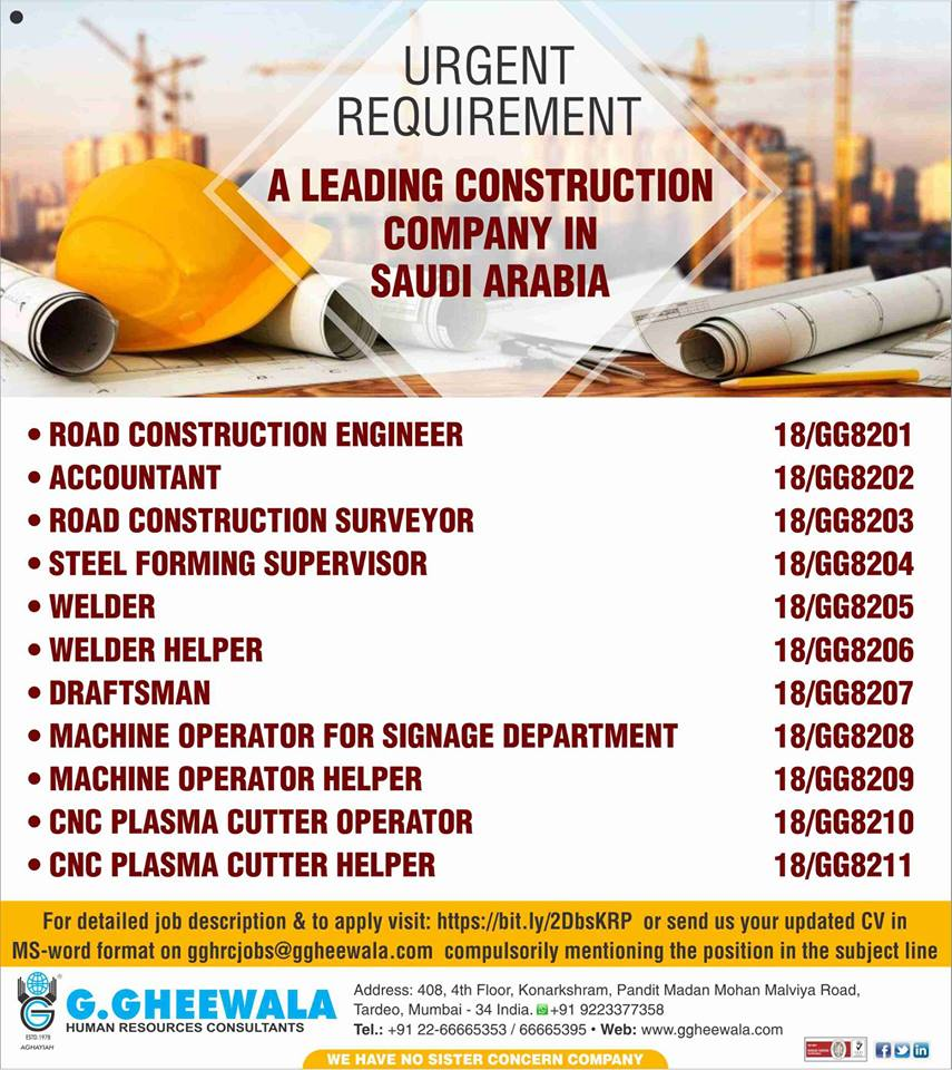 Urgent Requirement for Leading Construction Company in Saudi Arabia