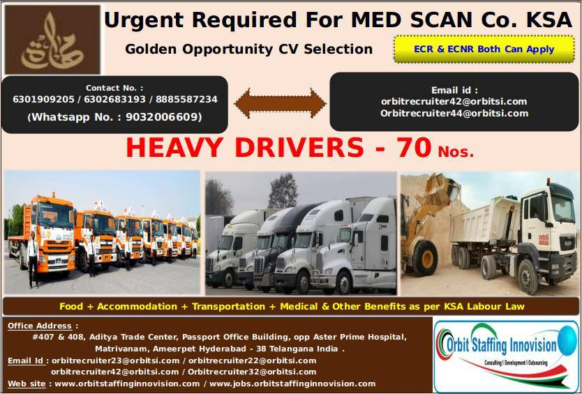 Heavy Drivers Urgent Required For MED SCAN Co  KSA