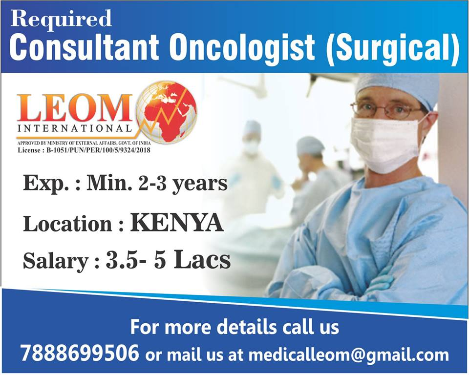 Required Consultant Oncologist (Surgical) for KENYA