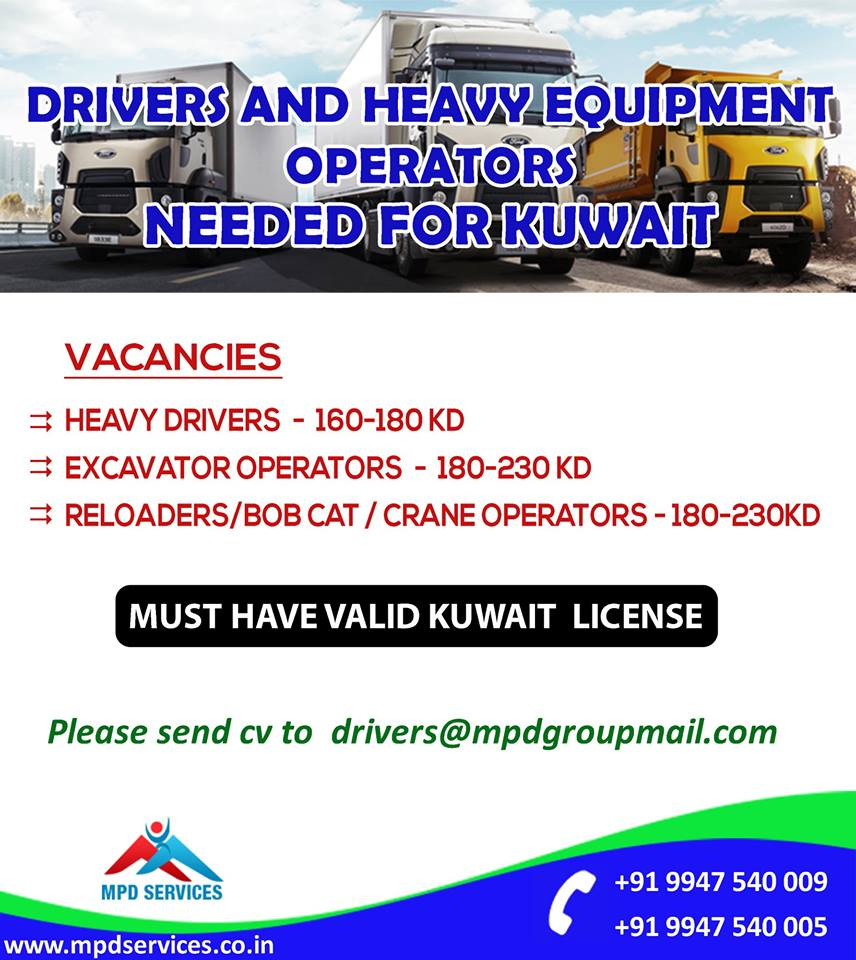 Drivers And Heavy Equipment Operators Needed For Kuwait