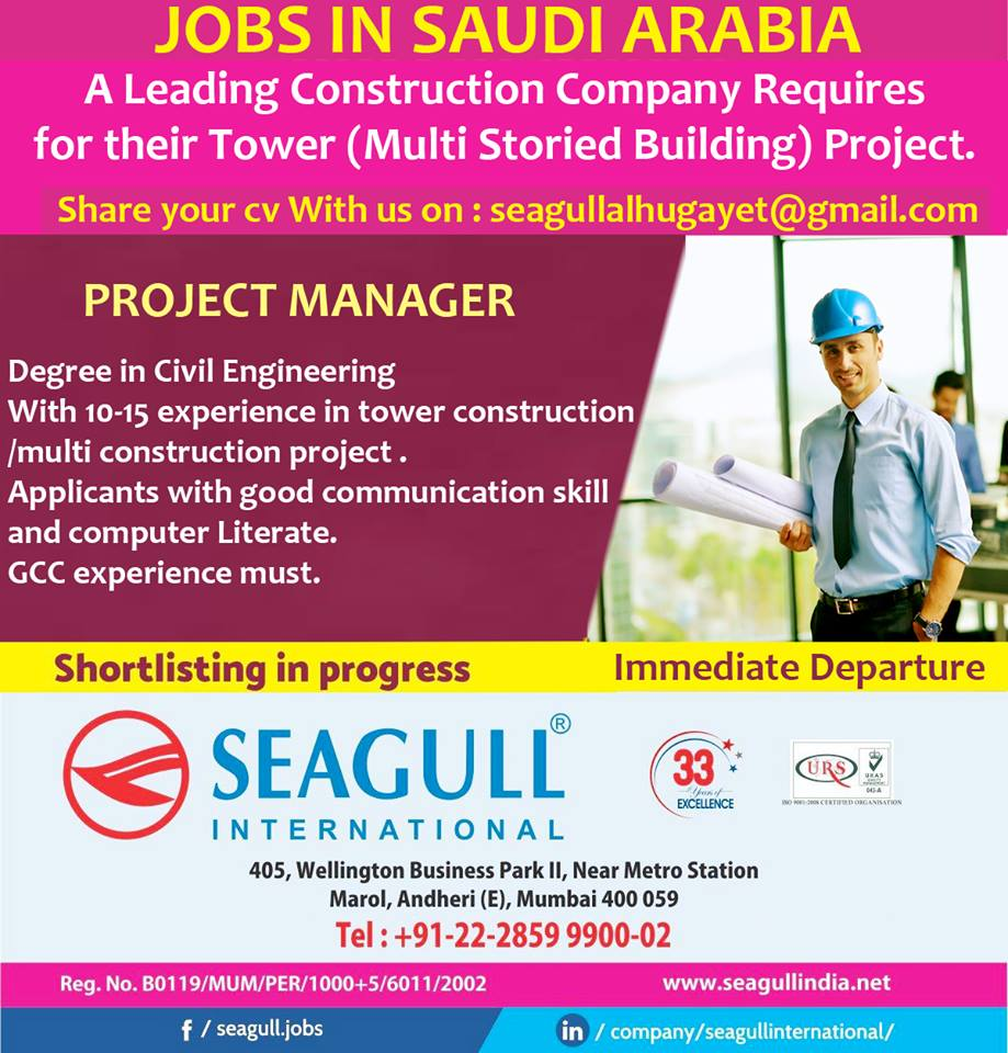 JOBS IN SAUDI ARABIA -A Leading Construction Company Requires for