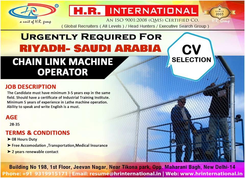 Chain Link Machine Operator Urgently Required For Riyadh Saudi Arabia