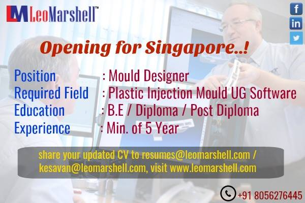 Opening for Mould Designer in Singapore